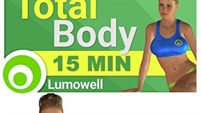 15 Minute Full Body Workout – Exercises to Tone and Lose Weight